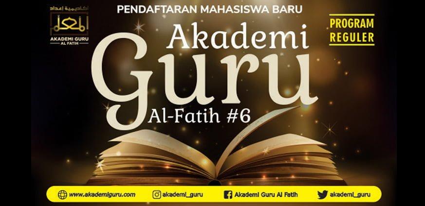 Pendaftaran Akademi Guru Al Fatih (Angkatan -6)