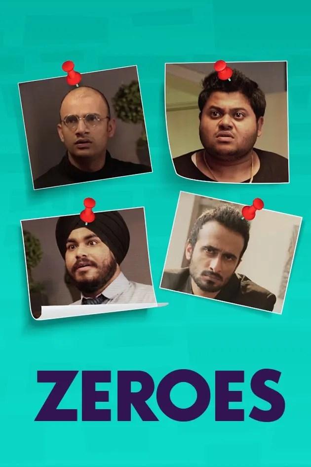 Zeroes (2021) Season 1 Hindi Zee5 720p HDRip 200MB Download