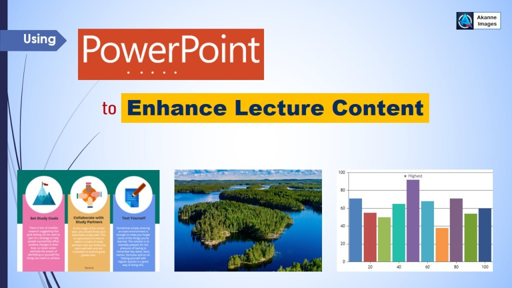 Enhance Lecture Content in PowerPoint