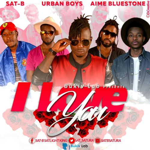 Affiche du morceau I Love You de SAT Bfeat. Urban Boys & Aime Bluestone)