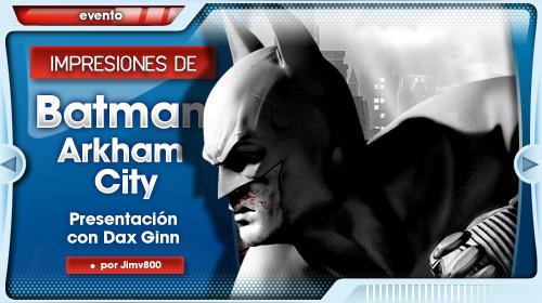 Impresiones de Batman Arkham City