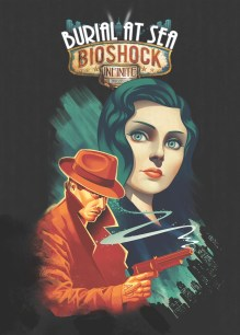 Bioshock Infinite Burial at Sea - Episode One