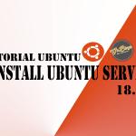 cara install ubuntu server 18.04 goblogs akm.web.id