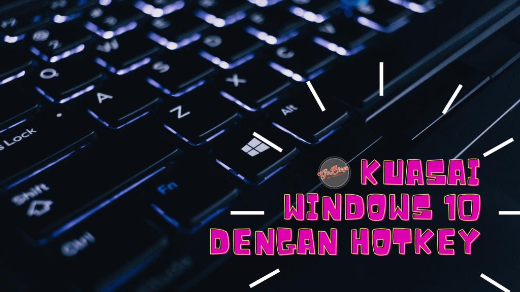 shortcut windows 10 akm.web.id tips cara trik