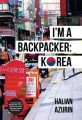 Pengembara Di Bumi Sonata: I'm A Backpacker Korea