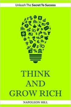 Think And Grow Rich Napoleon Hill From BuzzingStocks Akme Consulting akmedotcodotin