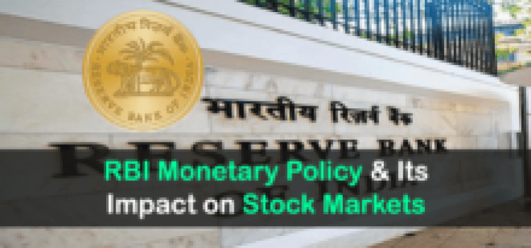 How RBI's Monetary Policy Impact Stock Markets