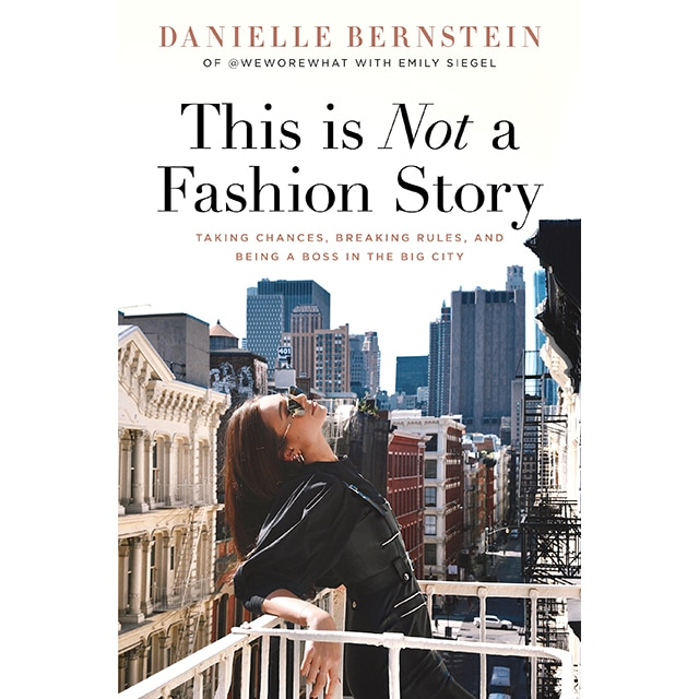 EComm: This is Not a Fashion Story, Danielle Bernstein