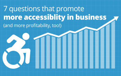 7 questions that promote more accessibility in business