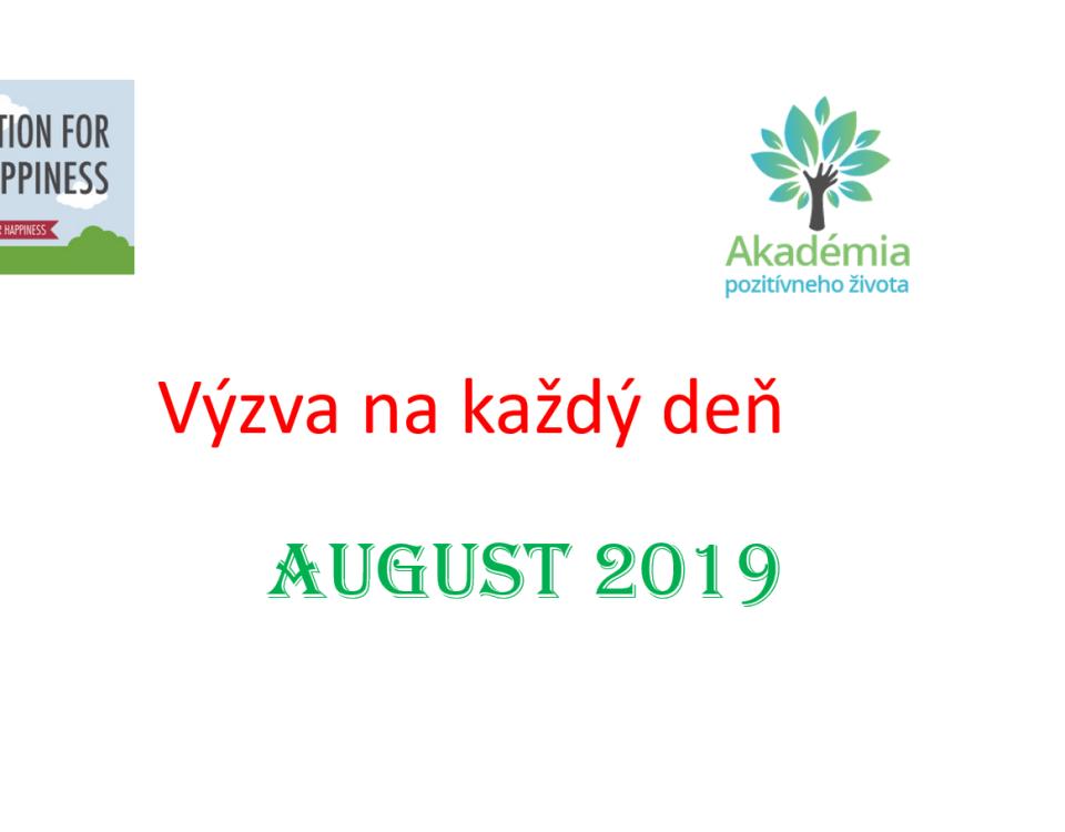 výzva na august