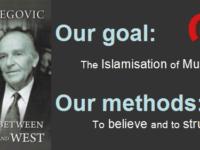 Alija Izetbegovic's book: Islam Between East and West