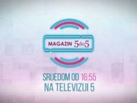 Magazin 5 do 5 za žene srijedom u pet do pet na TV 5