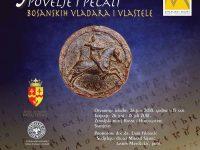 Muzej Tešnja u Zemaljskom muzeju: Povelje srednjovjekovnih bosanskih vladara