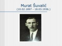 Murat Šuvalić: Nepravedno zaboravljeni buntovnik