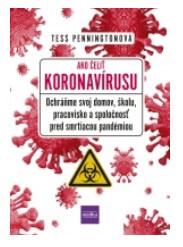 Ako čeliť koronavírusu