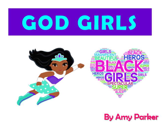 GOD GIRLS: SUPREME GIRLS Of COLOR