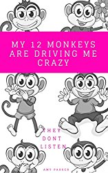 My Twelve Monkeys Are Driving Me Crazy