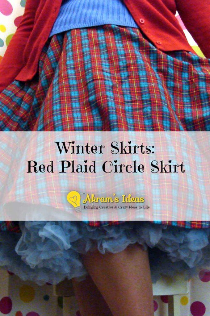 Akram's Ideas: Winter Skirts - Red Plaid Circle Skirt