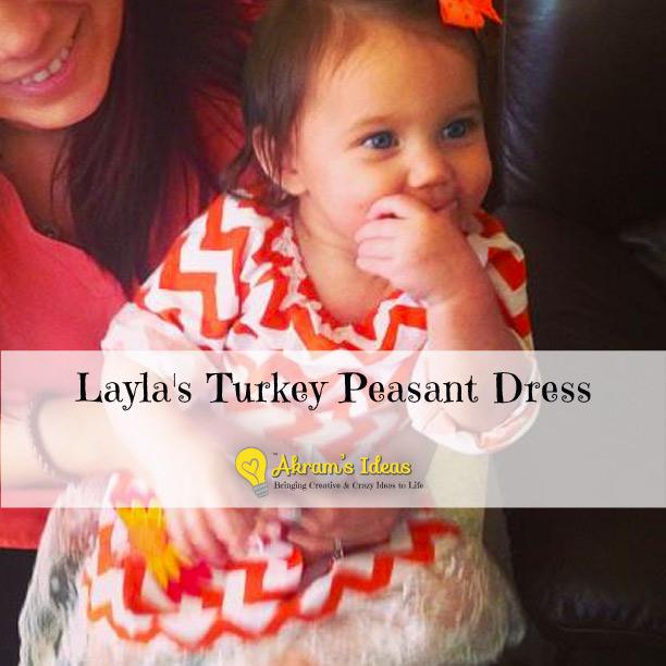 Akram's Ideas: Layla's Turkey Dress