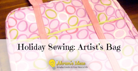 Holiday Sewing: Artist's Bag