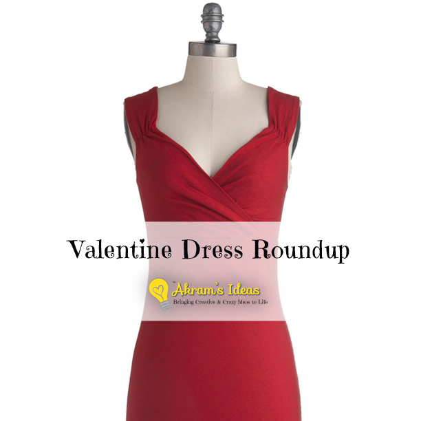 Akram's Ideas: Valentine Dress Roundup