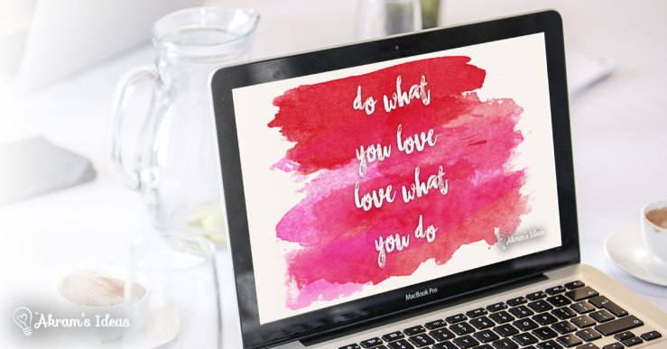 Follow your heart! Get daily inspiration from the 4 desktop quotes you can download for FREE from @akramsideas
