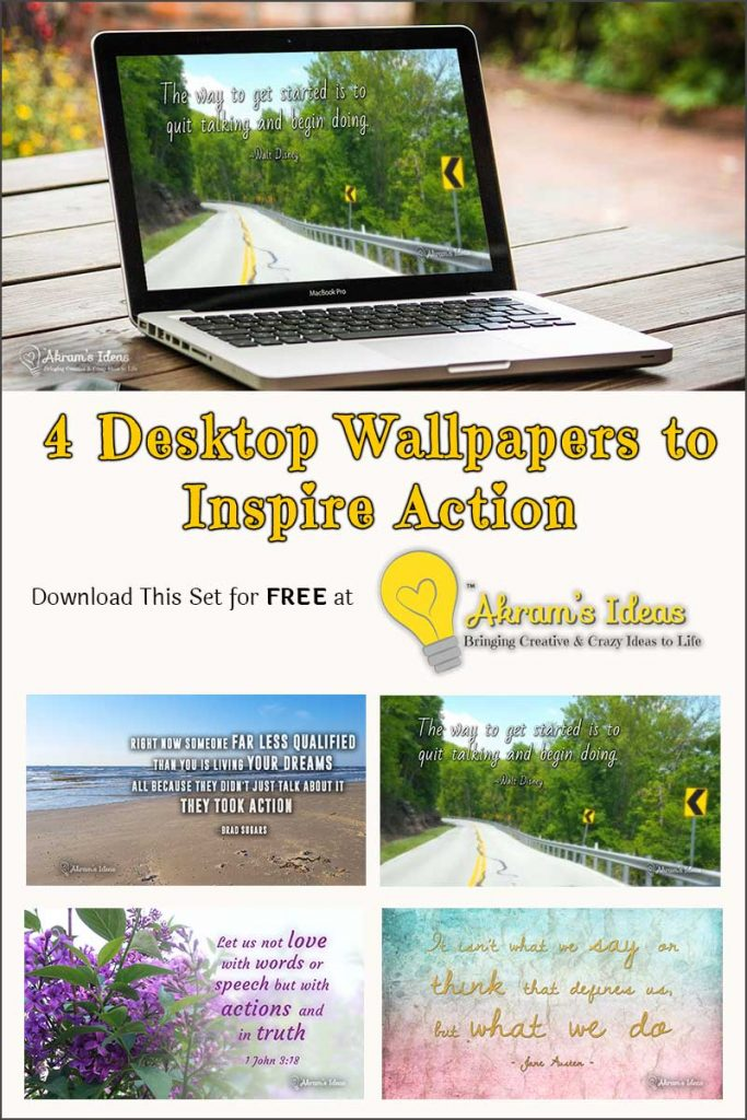 This month is about obtaining your dreams, and inspiring you to take action! Download this FREE set of 4 desktop wallpapers, from Akram's Ideas.