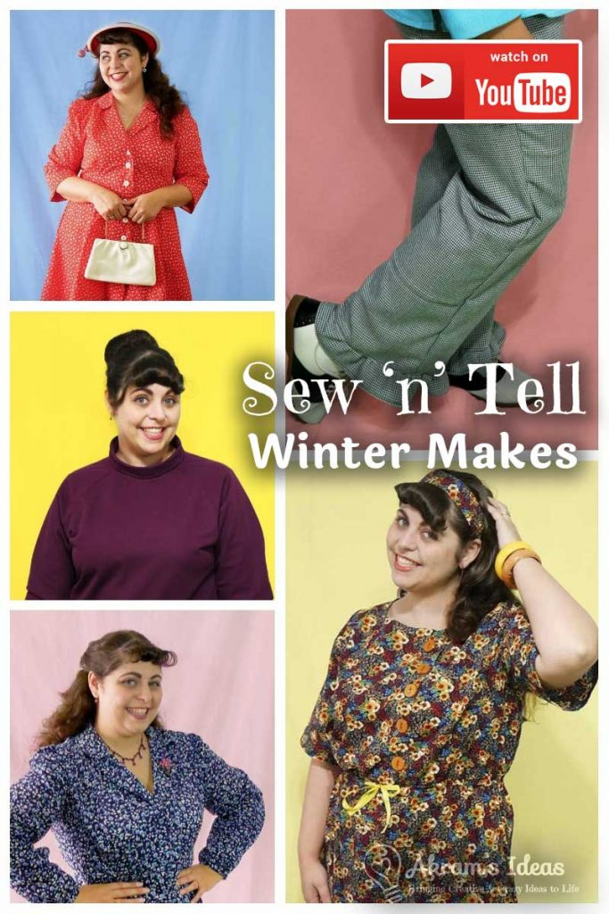 Sew 'n' Tell a review of my winter sewing makes, from December 2017 through February 2018.