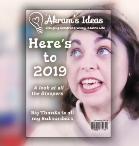 Akram's Ideas: 2019 Bloopers