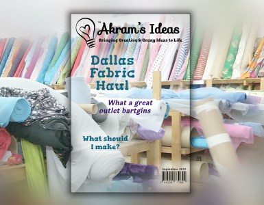 Akram's Ideas: Dallas Fabric Haul - Magazine