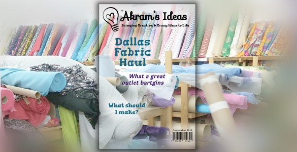 Akram's Ideas: Dallas Fabric Haul - Magazine