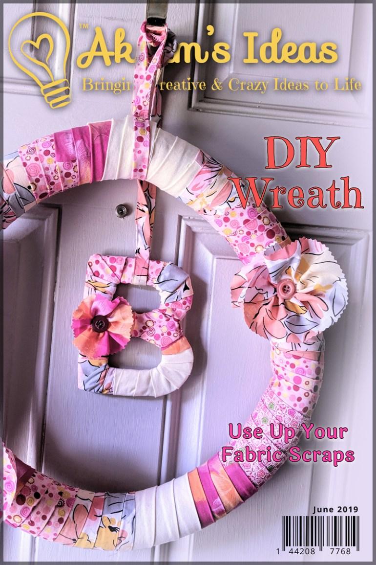 Akram's Ideas: DIY Fabric Wreath