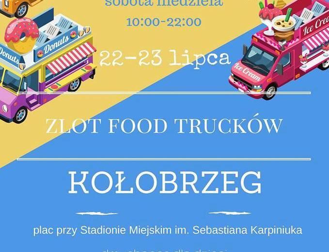 ZAPROSZENIE – I Zlot Food Trucków – Kołobrzeg 22-23.07