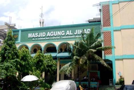 Masjid Agung Al-Jihad merupakan masjid tertua di Ciputat
