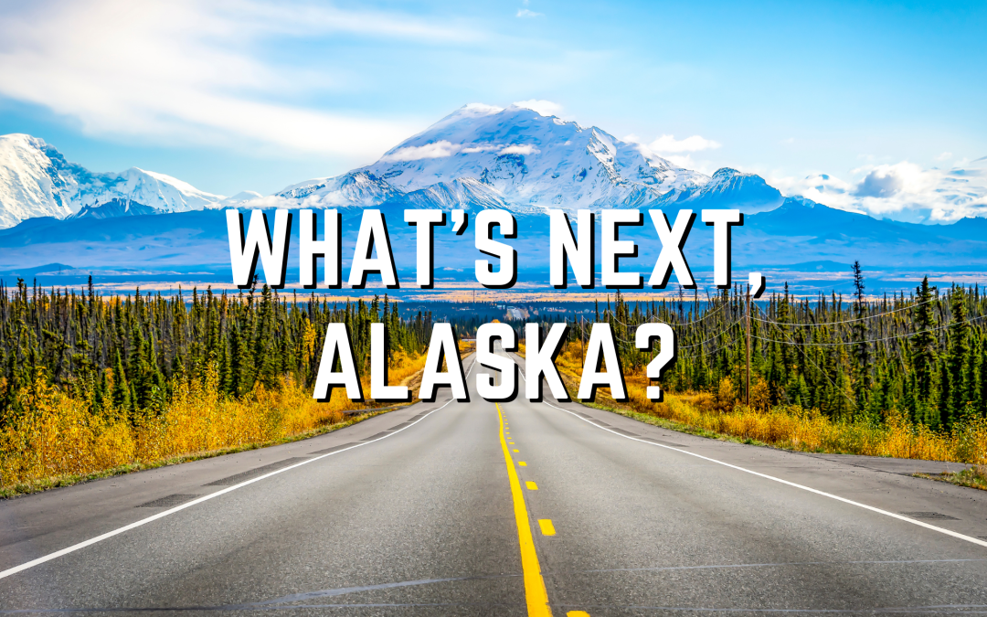 What's Next, Alaska? blog banner
