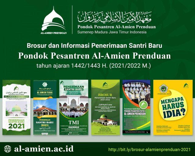 Brosur dan Informasi Penerimaan Santri Baru PP. Al-Amien Prenduan tahun 1442 H. / 2021 M.