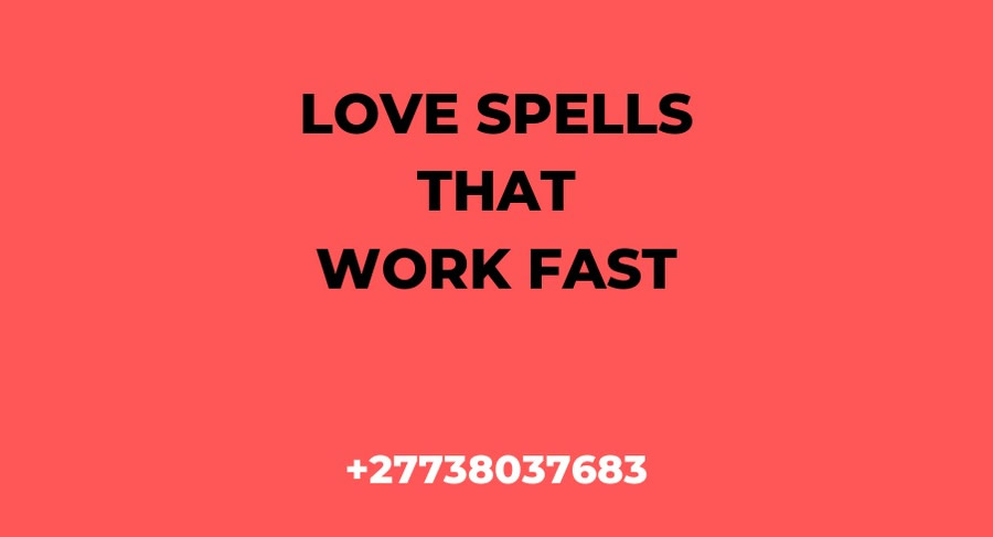 Love Spells That Really Work |Love Spells Witchcraft | Powerful Love