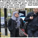 """أغرتها بالهدايا وقالت لها """"عيناكي جذابتان"""" .. مدرسة بريطانية مسلمة تستدرج طالبة لممارسة """"المثلية"""" !"""
