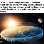 بالصور: نزاع العلماء مع رابطة الأرض مسطحة يصل إلى حد السخرية على تويتر .. شاهد بنفسك !