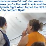 شاهد بالفيديو: إمرأة سكرانة تجبر طائرة أيرلندية على تحويل مسارها إلى أسبانيا.. ماذا قالت؟
