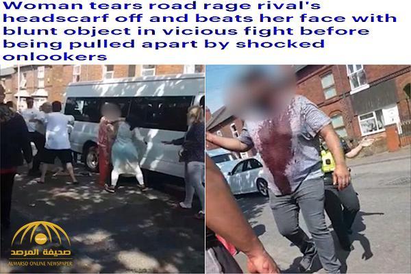 إحداهن نزعت حجاب الأخرى .. شاهد : مشاجرة دامية بين عدد من النساء في بريطانيا