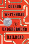 Book cover: The Underground Railroad