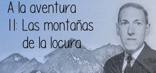 11: Las montañas de la locura