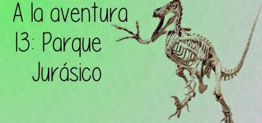 13: Parque Jurásico