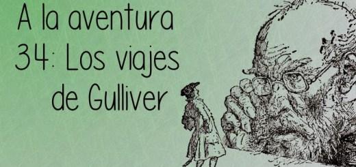 34: Los viajes de Gulliver