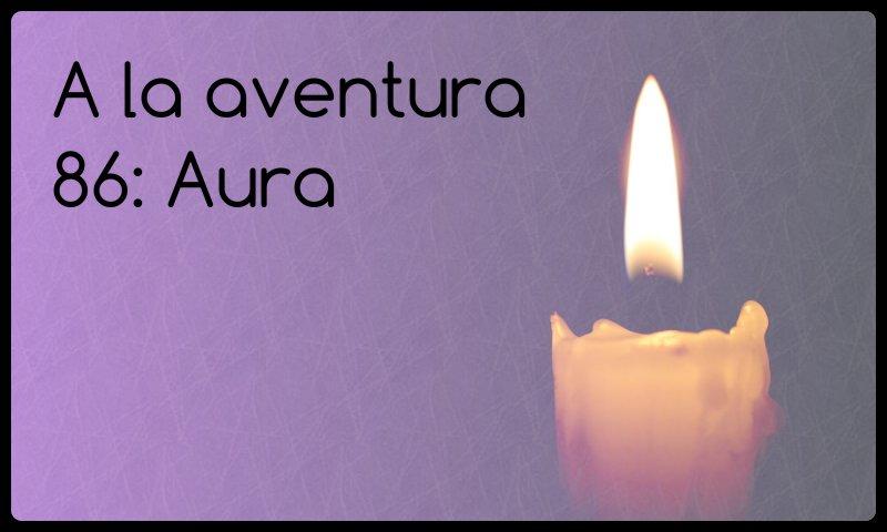 86: Aura