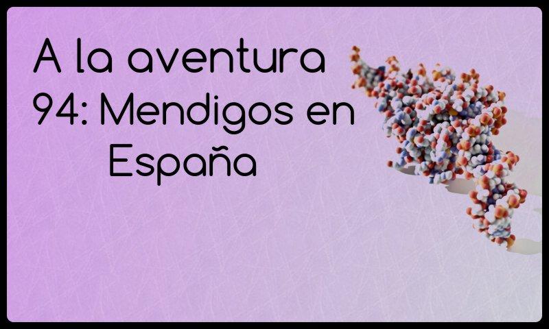 94: Mendigos en España