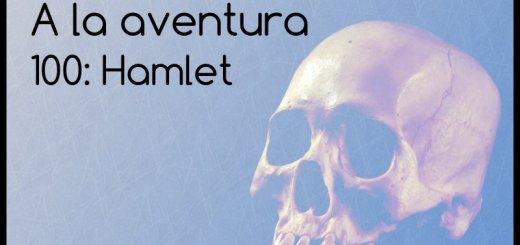 100: Hamlet