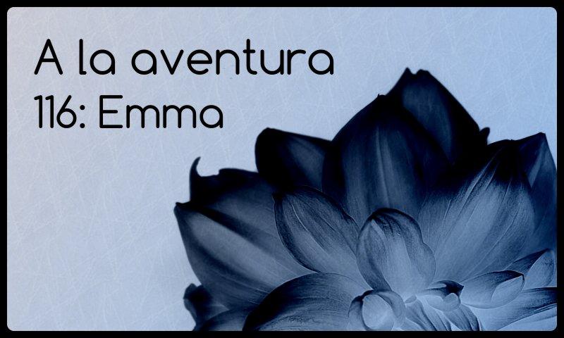 116: Emma