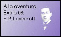 Extra 08: H.P. Lovecraft